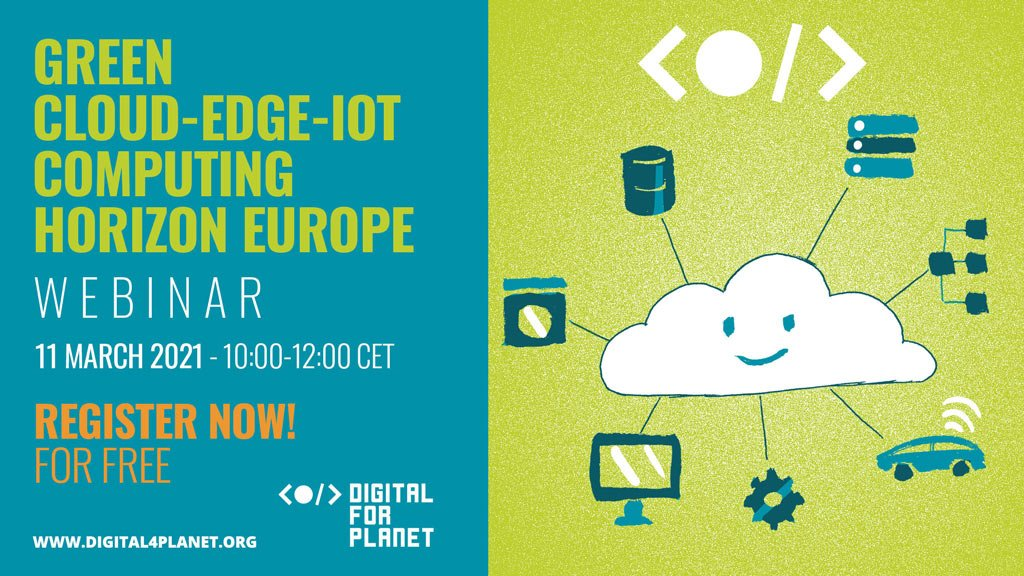 Digital for Planet Webinar – Green Cloud-Edge-IoT Computing Horizon Europe @ Online
